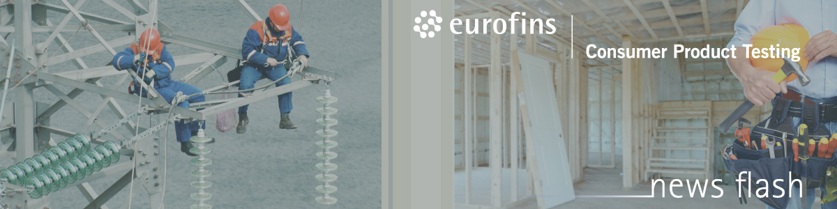 Eurofins newsflash Contruction products, Industrial and PPE