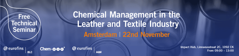 Free Technical Seminar - Chemical Management in the Leather & Textile Industry