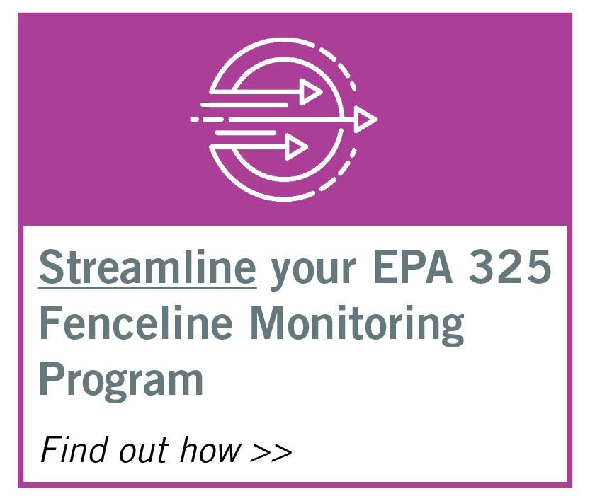 Streamline your EPA 325 Fenceline Monitoring Program