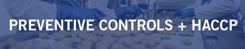 Preventive Controls and HACCP combo class