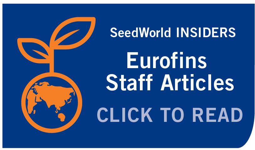SeedWorld INSIDERS -Eurofins Staff Articles: Click to Read