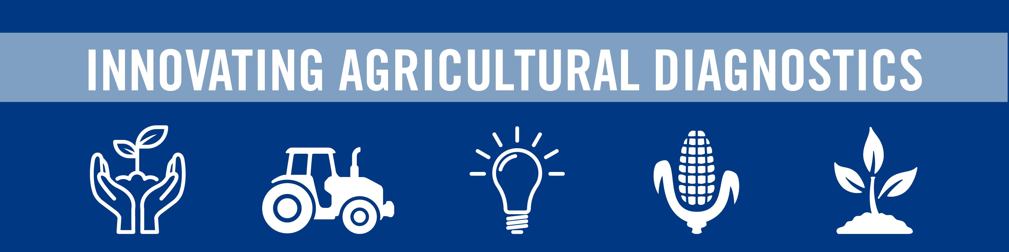 Innovating Agricultural Diagnostics
