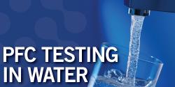 PFC Testing in Water