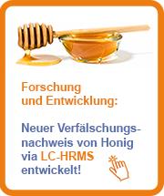 Forschung und Entwicklung: Neuer Eurofins Verfälschungsnachweis von Honig via LC-HRMS entwickelt