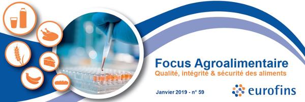 En-tête Focus Agroalimentaire Eurofins n°59 - Janvier 2019