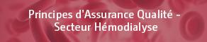 Principes d'assurance qualité en hémodialyse
