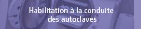 habilitation conduite autoclaves