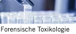 Forensische Toxikologie